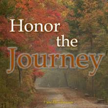 honor the journey